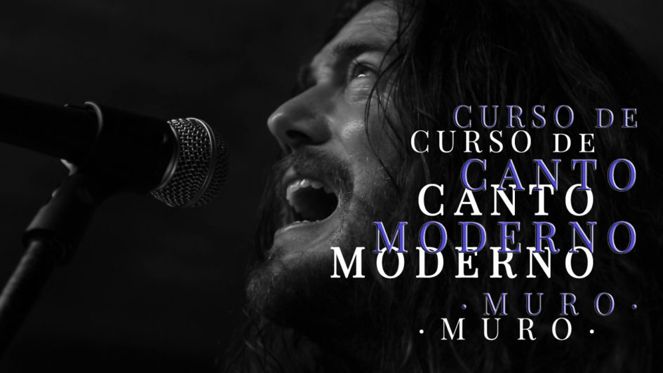 CURSO DE CANTO MODERNO EN MURO