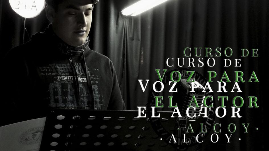 CURSO DE VOZ PARA EL ACTOR en Alcoy