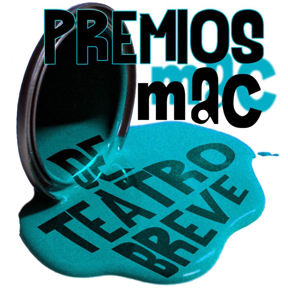¿Por Qué El Surgimiento De Los Premios Mac, El Premio De Teatro Más Breve De Todos Está Destruyendo América?